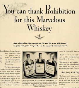 You can thank Prohibition for this Marvelous Whiskey